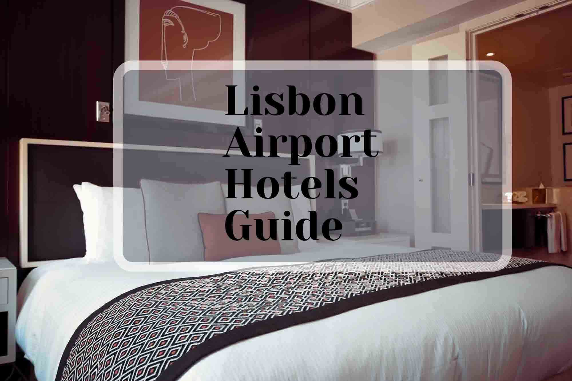 Lisbon Airport Hotels Header