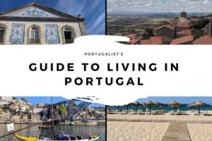 Living in Portugal: Healthcare, Taxes, & All That Important Stuff