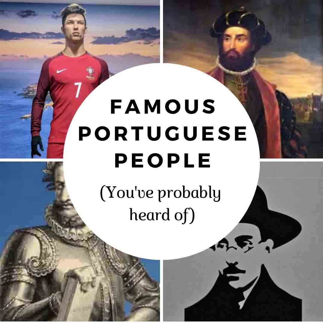16 Famous Portuguese People You Ve Probably Heard Of Portugalist