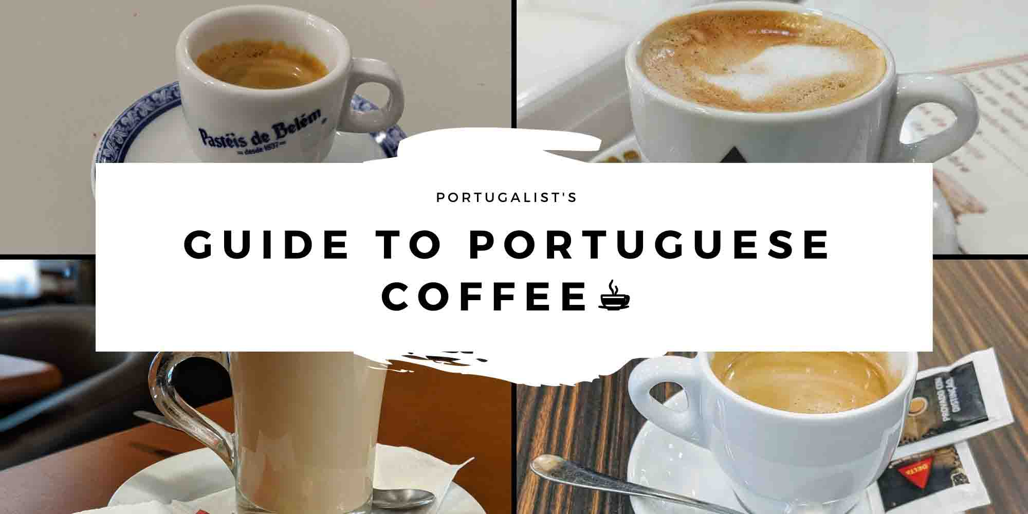 Coffee In Portugal What To Order How Portugalist