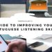 How to: Improve Your Portuguese Listening Skills