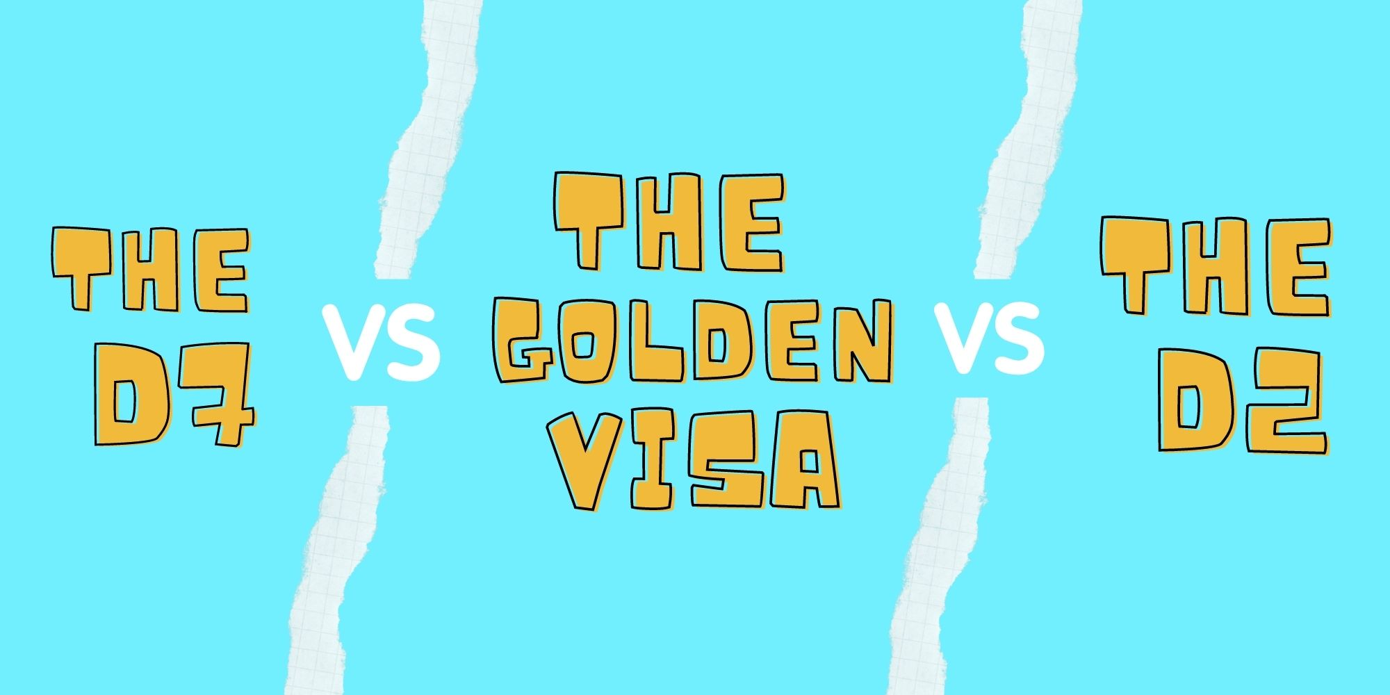 D7 VS Golden Visa VS D2 header image