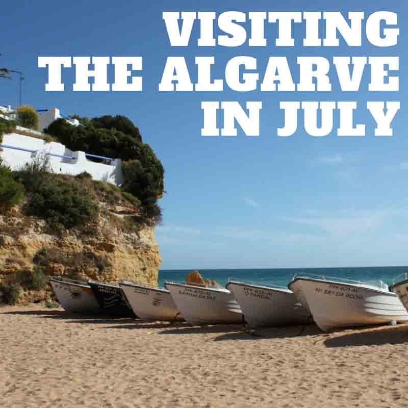 Algarve in July: Events & Festivals, Holidays, & Weather Guide